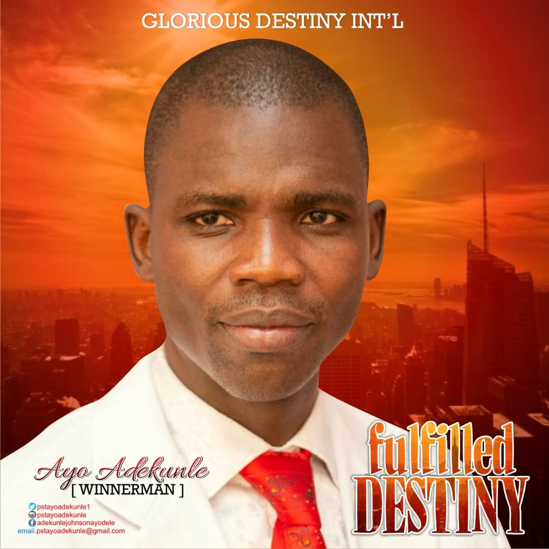 Fulfilled destiny by Ayo Adekunle